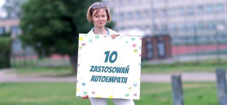 Do czego przydaje się autoempatia – 10 zastosowań